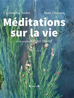 Livre Méditation sur la vie - Olivier Martel
