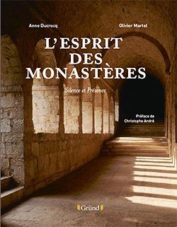 Livre L'esprit des monastères - Olivier Martel
